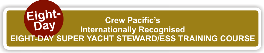Eight-Day Super Yacht Steward/ess Training Course